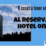 8 cosas que debes valorar al reservar un hotel online